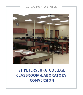 St Petersburg College – Seminole Campus Classroom to Instructional Laboratory Conversion
